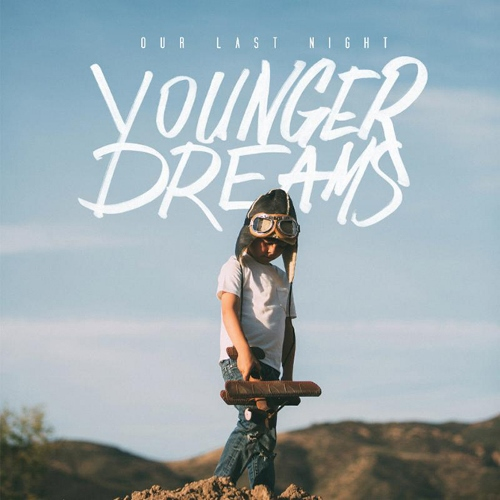 Our Last Night Younger Dreams cover 500x500 Nuevo disco de Our Last Night, Younger Dreams